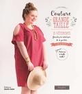 Lydie Lardoux - Couture grande taille - 15 vêtements faciles à réaliser & à porter, du 44 au 58.