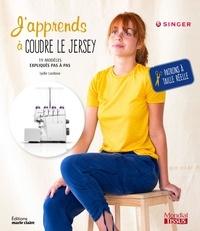 Lydie Lardoux - J'apprends à coudre le jersey.