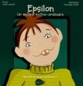 Lydie Laurent et Véronique Cellier - Epsilon, un enfant extra-ordinaire - Qu'est-ce que l'autisme ?.