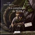 Lydie Lemaire Williams et Lou Ardan - La complainte de Willy.