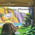 Lydie Lemaire Williams et Lou Ardan - Le voyage d'Hermine.