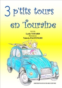 Lydie Navard - 3 p'tits tours en Touraine.