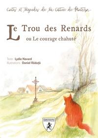Lydie Navard - Le trou des renards ou le courage chahuté.