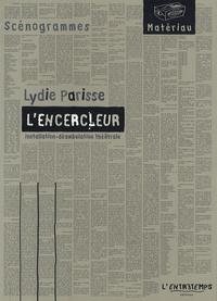Lydie Parisse - L'encercleur.