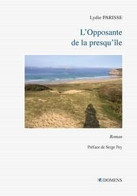 Lydie Parisse et Serge préfacier Pey - L'Opposante de la presqu'île.