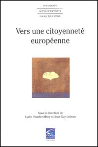 Lydie Pfander-Meny et Jean-Guy Lebeau - Vers une citoyenneté européenne.