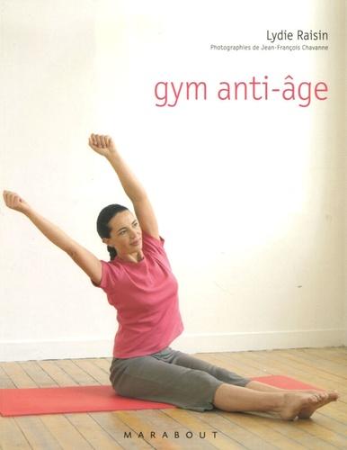 Lydie Raisin - Gym anti-âge.
