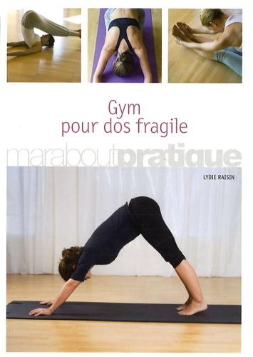 Lydie Raisin - Gym pour dos fragile.