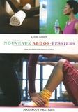 Lydie Raisin - Les nouveaux exercices abdos-fessiers.
