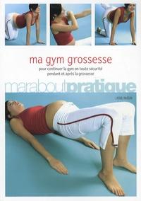 Lydie Raisin - Ma gym grossesse.