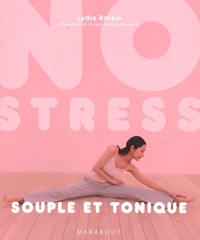 Lydie Raisin - Souple et tonique.