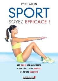 Lydie Raisin - Sport soyez efficace !.