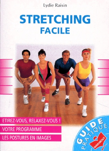 Lydie Raisin - Stretching facile.