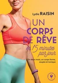 Lydie Raisin - Un corps de rêve en 15min par jour.