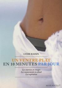 Lydie Raisin - Un ventre plat en 10 minutes par jour.