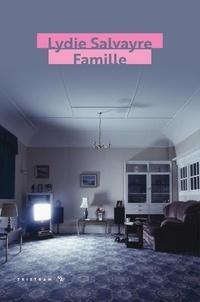 Lydie Salvayre - Famille.
