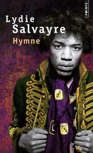 Hymne - Lydie Salvayre | Showmesound.org
