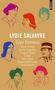 Lydie Salvayre - Sept femmes.
