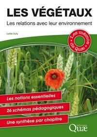 Lydie Suty - Les végétaux - Les relations avec leur environnement.