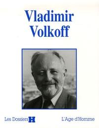 Lydwine Helly et Tatiana Volkoff - Vladimir Volkoff.