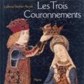 Lydwine Saulnier-Pernuit - Les trois Couronnements - Tapisserie du Trésor de la cathédrale de Sens.