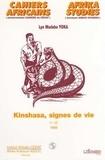 Lye-Mudaba Yoka - Cahiers africains : Afrika Studies  : KINSHASA SIGNES DE VIE.