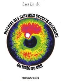 Histoire des services secrets algériens - Du MALG au DRS.pdf