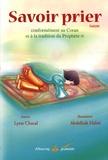 Lyess Chacal - Savoir prier - Conformément au Coran et à la tradition du Prophète, Version garçon.