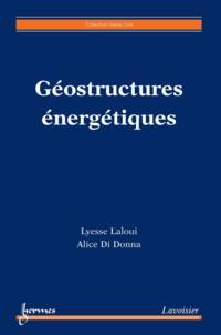 Lyesse Laloui et Alice Di Donna - Géostructures énergétiques.
