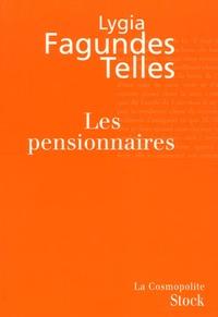 Lygia Fagundes Telles - Les Pensionnaires.