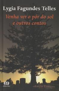 Lygia Fagundes Telles - Venha ver o pôr do sol e outros contos.