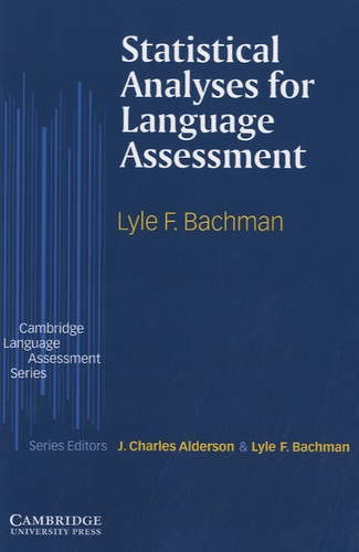 Lyle F. Bachman - Statistical Analyses for Language Assessment.