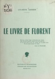 Lylhète Gasser - Le livre de Florent.