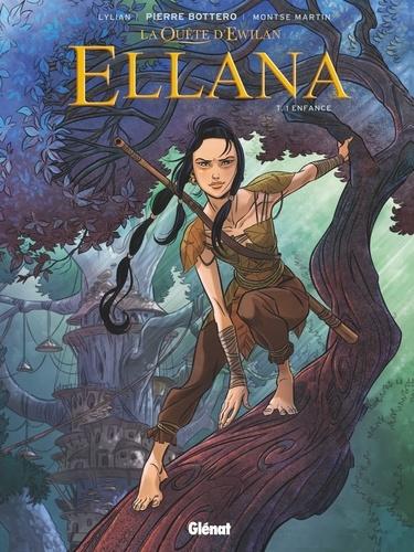 Lylian et Montse Martin - Ellana Tome 1 : Enfance.