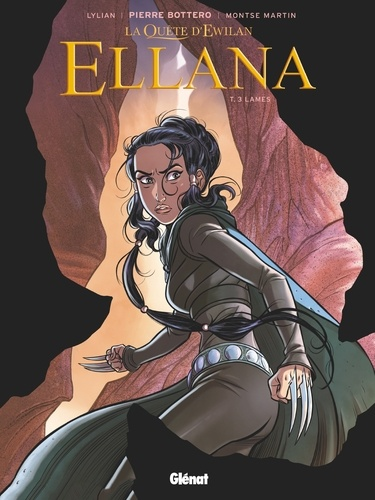 Lylian et Montse Martin - Ellana Tome 3 : Lames.