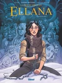Lylian et Montse Martin - Ellana Tome 6 : Rencontres.