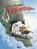 Lylian et Paul Drouin - L'aventure fantastique Tome 1 : Le maître de la tour.