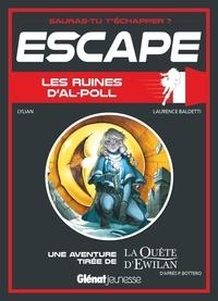 Lylian et Laurence Baldetti - Les ruines d'Al-Poll - Une aventure tirée de La quête d'Ewilan.