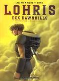 Lylian et  Nori - Lohris des Dawnhills Tome 1 : Le Messager des Brumes.