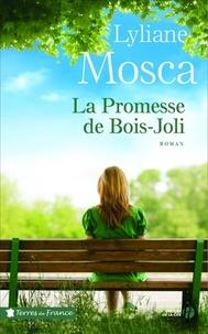Lyliane Mosca - La promesse de Bois-Joli.