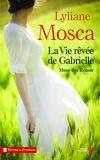 Lyliane Mosca - La vie rêvée de Gabrielle - Muse des Renoir.