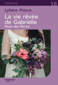 La vie rêvée de Gabrielle - Muse des Renoir.pdf