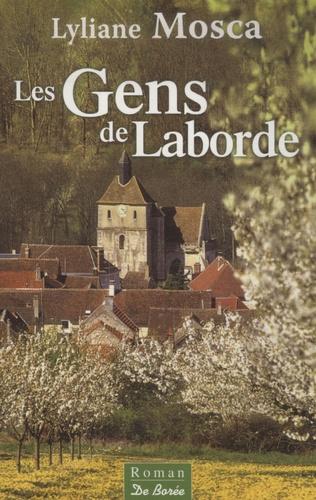 Lyliane Mosca - Les Gens de Laborde.