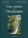 Lyliane Mosca et Isabelle Gatto-Sandri - Une année en Champagne.
