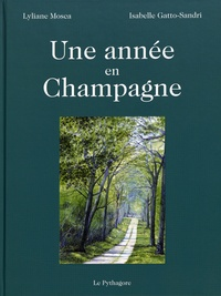 Une année en Champagne - Lyliane Mosca |