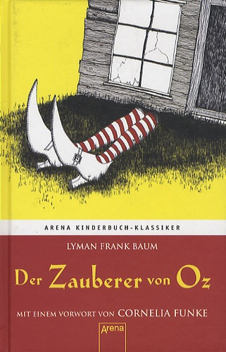 Lyman Frank Baum - Der Zauberer Von Oz.