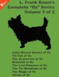 "Lyman Frank Baum - L Frank Baum's Complete ""Oz"" Series - Volume 2."