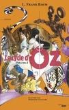 Lyman Frank Baum - Le cycle d'Oz Tome 2 : Ozma du Pays d'Oz ; Dorothy et le Magicien au Pays d'Oz.