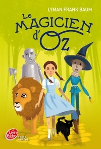 Lyman Frank Baum - Le Magicien d'Oz - Texte abrégé.