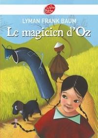 Lyman Frank Baum - Le magicien d'Oz - Texte intégral.